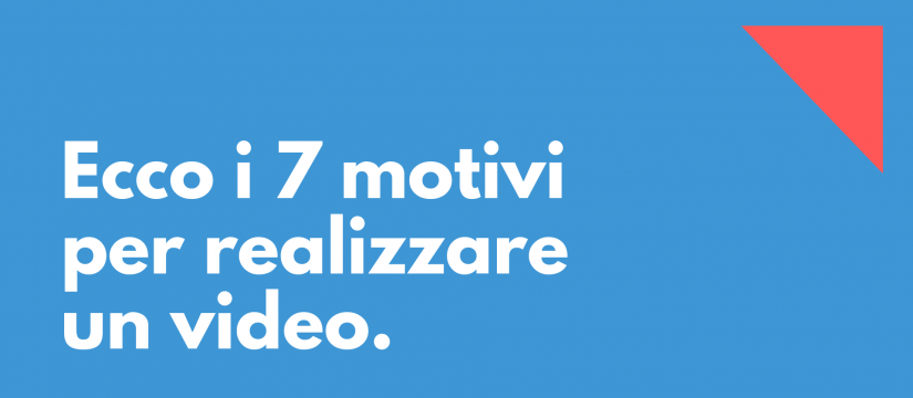 motivi_per_realizzare_un_video