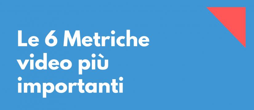 metriche_video_importanti