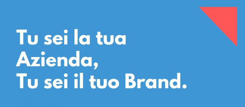tu_sei_il_tuo_brand