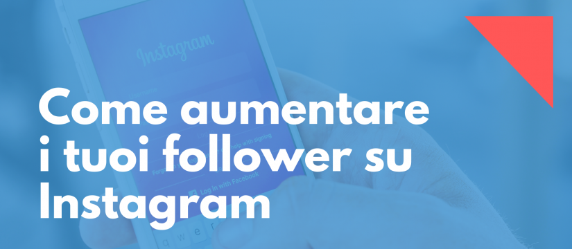 aumentare i tuoi follower su Instagram