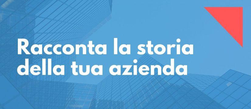 racconta la storia della tua azienda