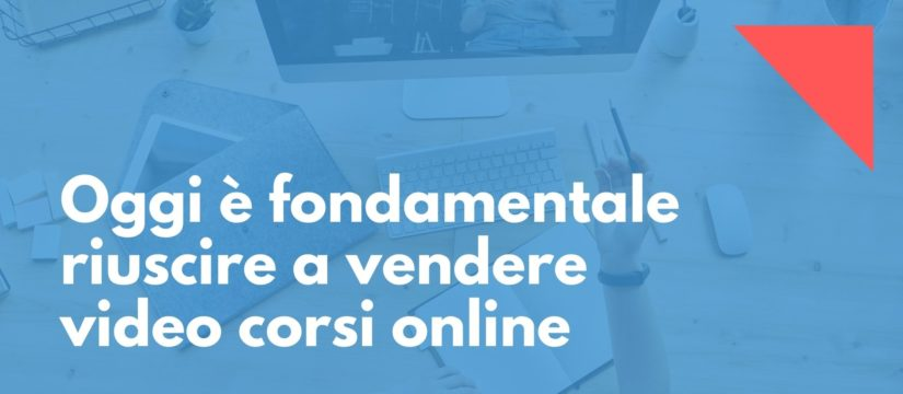 vendere video corsi online